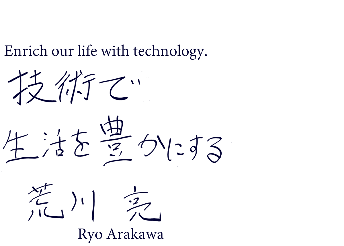 Enrich our life with technology.